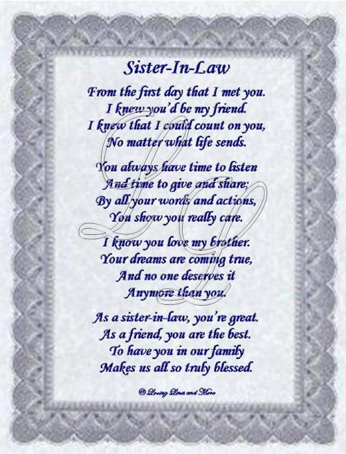 Sister-in-law poem is for that special sister-in-law who has become    Future Sister In Law Poems