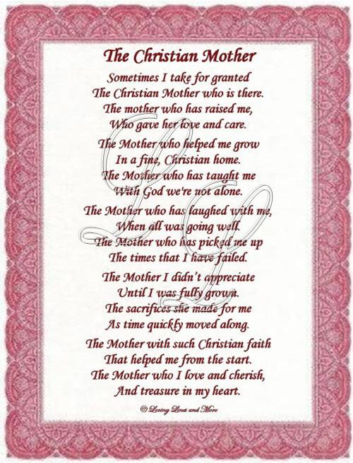 Missing Mother Poem http://www.lovinglinesandmore.com/TheChristianMother.html